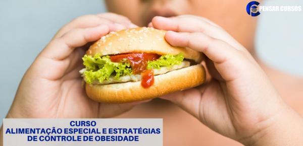 Saiba mais sobre o curso Alimentação Especial e Controle da Obesidade