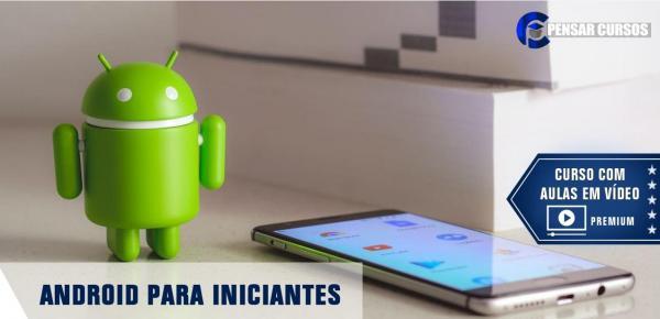 Saiba mais sobre o curso Android para Iniciantes