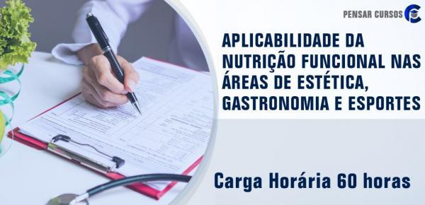 Saiba mais sobre o curso Aplicabilidade da Nutrição Funcional nas Áreas de Estética, Gastronomia e Esportes