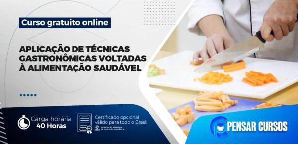 Saiba mais sobre o curso Aplicação de Técnicas Gastronômicas Voltadas à Alimentação Saudável