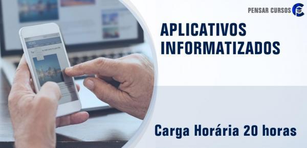 Saiba mais sobre o curso Aplicativos Informatizados