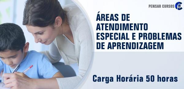 Saiba mais sobre o curso Áreas de Atendimento Especial e Problemas de Aprendizagem