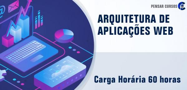 Saiba mais sobre o curso Arquitetura de Aplicações Web