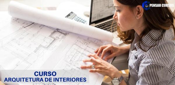 Saiba mais sobre o curso Arquitetura de Interiores
