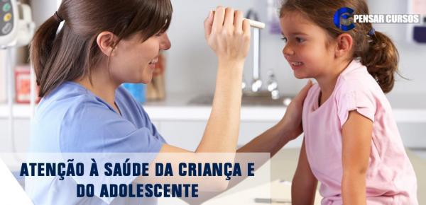 Saiba mais sobre o curso Atenção à Saúde da Criança e do Adolescente