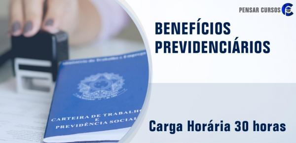 Saiba mais sobre o curso Benefícios Previdenciários