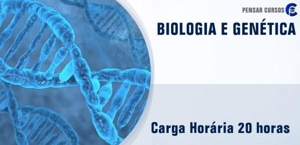 Saiba mais sobre o curso Biologia e Genética