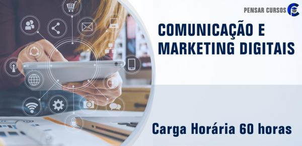 Saiba mais sobre o curso Comunicação e Marketing Digitais