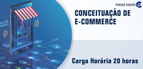 Saiba mais sobre o curso Conceituação de E-commerce