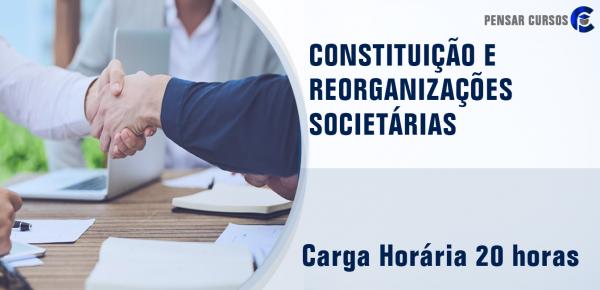 Saiba mais sobre o curso Constituição e Reorganizações Societárias: Fusões, Cisões e Incorporações