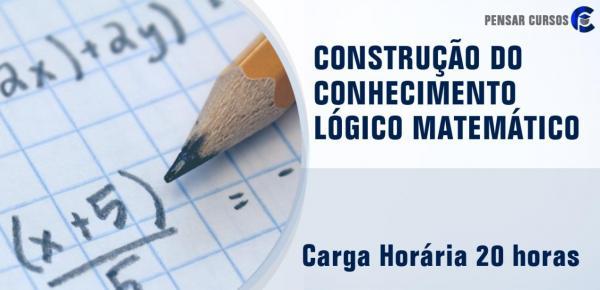 Saiba mais sobre o curso Construção do Conhecimento Lógico Matemático