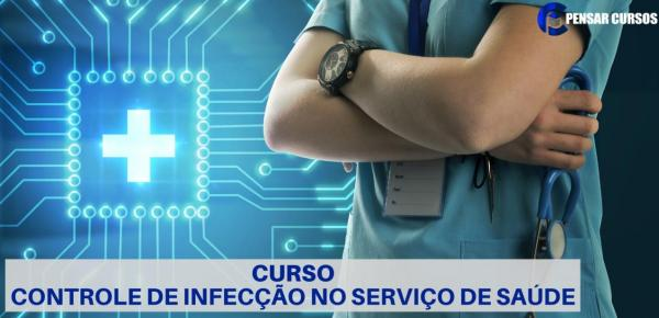 Saiba mais sobre o curso Controle de Infecção em serviços de saúde