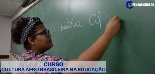 Saiba mais sobre o curso Cultura afro brasileira na educação