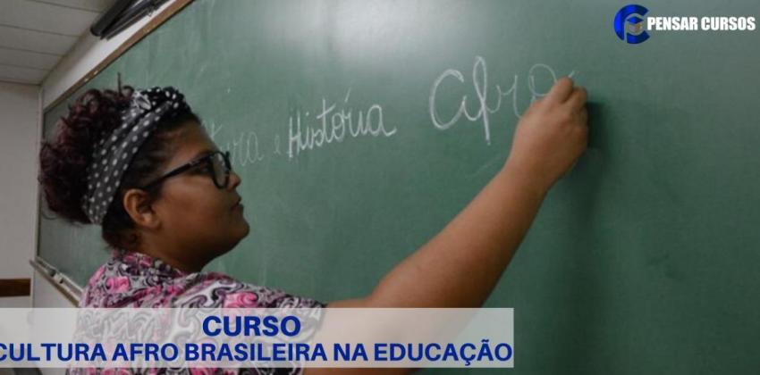 Cultura afro brasileira na educação