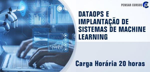 Saiba mais sobre o curso DataOps e Implantação de Sistemas de Machine Learning
