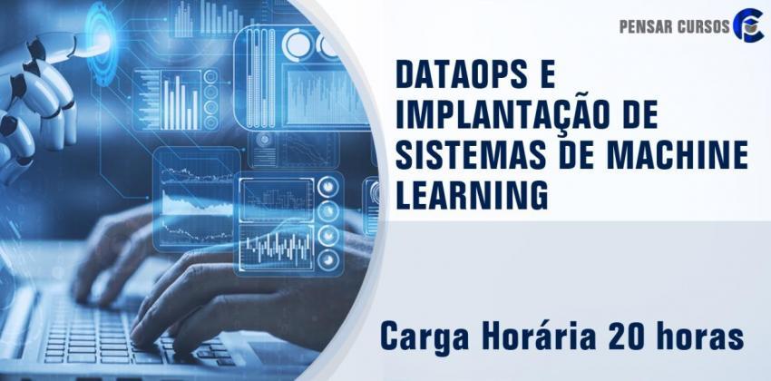 DataOps e Implantação de Sistemas de Machine Learning