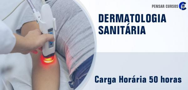 Saiba mais sobre o curso Dermatologia Sanitária