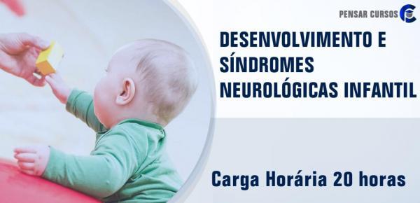 Saiba mais sobre o curso Desenvolvimento e Síndromes Neurológicas infantil