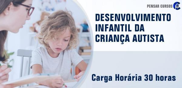 Saiba mais sobre o curso Desenvolvimento Infantil da Criança Autista