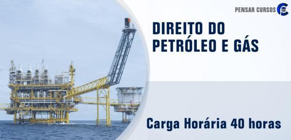 Saiba mais sobre o curso Direito do Petróleo e Gás