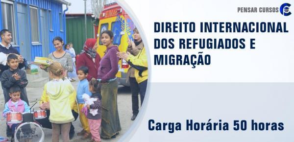 Saiba mais sobre o curso Direito Internacional dos Refugiados e Migração