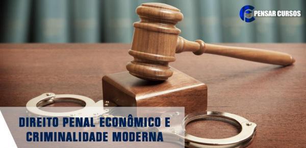 Saiba mais sobre o curso Direito Penal Econômico e Criminalidade Moderna