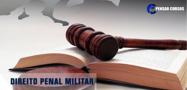 Saiba mais sobre o curso Direito Penal Militar
