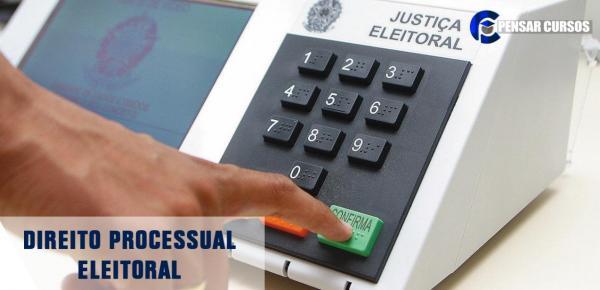 Saiba mais sobre o curso Direito Processual Eleitoral