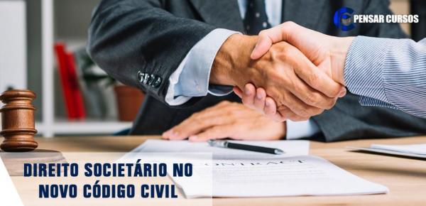 Saiba mais sobre o curso Direito Societário no Novo Código Civil