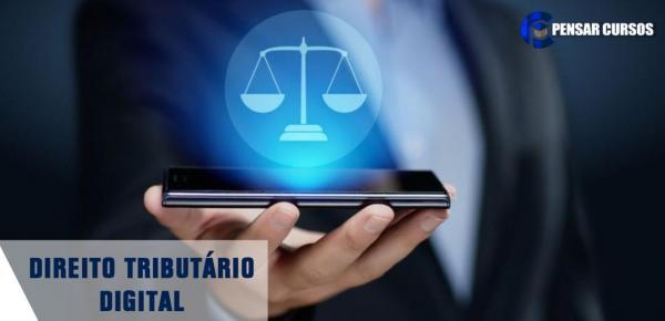 Saiba mais sobre o curso Direito Tributário Digital