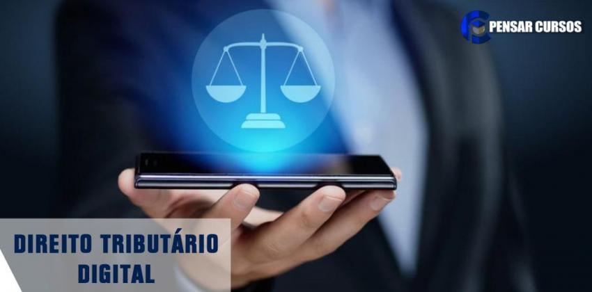 Direito Tributário Digital