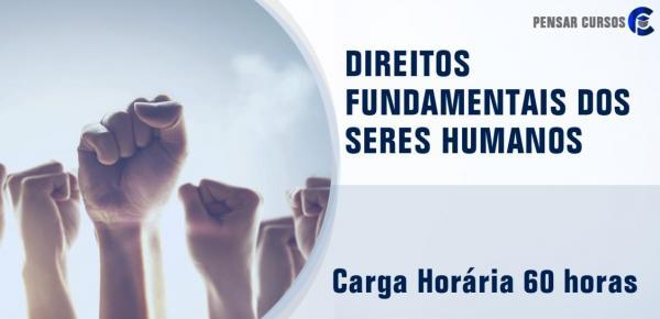 Saiba mais sobre o curso Direitos Fundamentais dos Seres Humanos