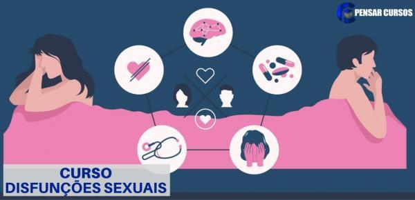 Saiba mais sobre o curso Disfunções Sexuais