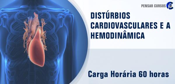 Saiba mais sobre o curso Distúrbios Cardiovasculares e a Hemodinâmica do Paciente Crítico