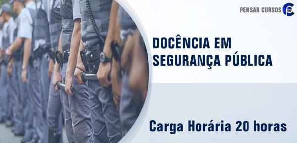 Saiba mais sobre o curso Docência em Segurança Pública