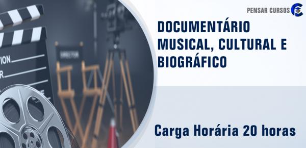 Saiba mais sobre o curso Documentário Musical, Cultural e Biográfico
