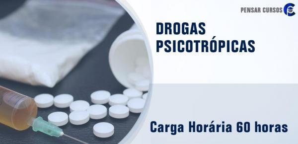 Saiba mais sobre o curso Drogas Psicotrópicas