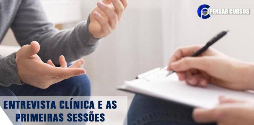 Entrevista Clínica e as Primeiras Sessões