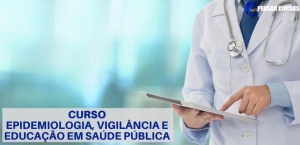Saiba mais sobre o curso Epidemiologia, vigilância e Educação em Saúde