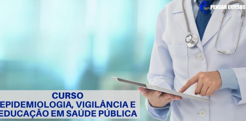 Epidemiologia, vigilância e Educação em Saúde