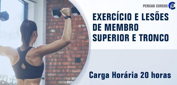 Saiba mais sobre o curso Exercício e Lesões de Membro Superior e Tronco