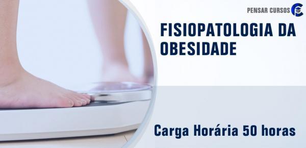 Saiba mais sobre o curso Fisiopatologia da Obesidade