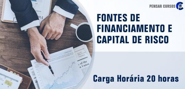 Saiba mais sobre o curso Fontes de Financiamento e Capital de Risco