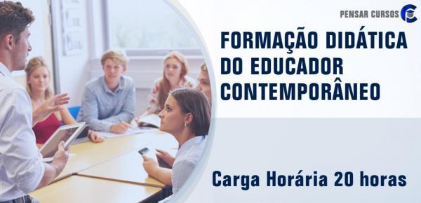 Saiba mais sobre o curso Formação Didática do Educador Contemporâneo