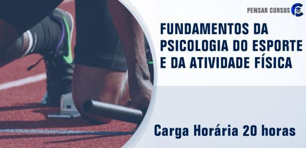 Saiba mais sobre o curso Fundamentos da Psicologia do Esporte e da Atividade Física