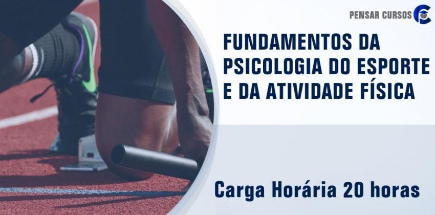 Fundamentos da Psicologia do Esporte e da Atividade Física