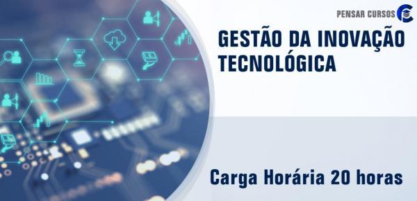 Saiba mais sobre o curso Gestão da Inovação Tecnológica