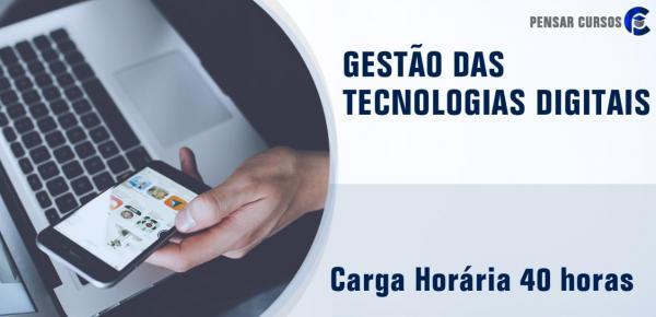 Saiba mais sobre o curso Gestão das Tecnologias Digitais