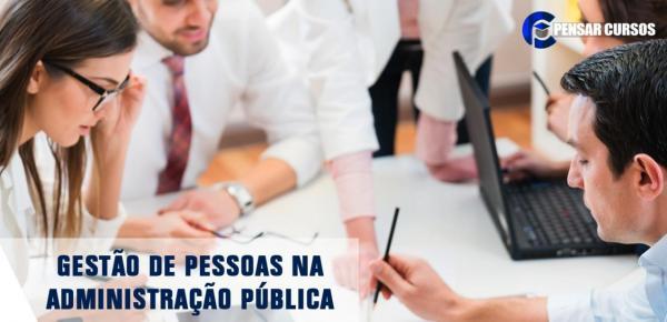 Saiba mais sobre o curso Gestão de Pessoas na Administração Pública