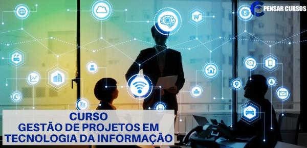Saiba mais sobre o curso Gestão de Projetos em Tecnologia da Informação